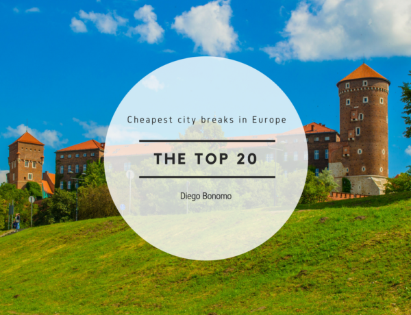 Travel, the cheapest city breaks in Europe