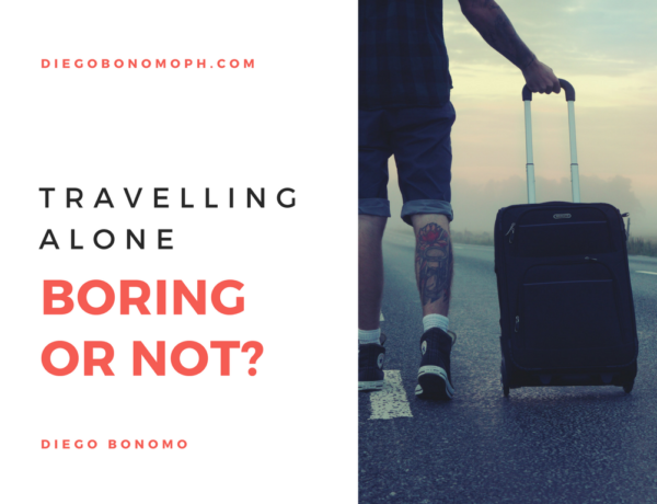 Travelling alone, boring or introspective?
